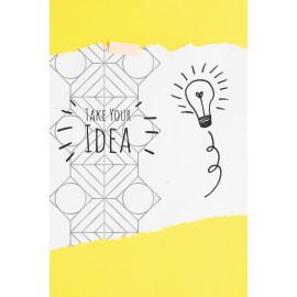 Work Hard Dream Big. Take Your Idea